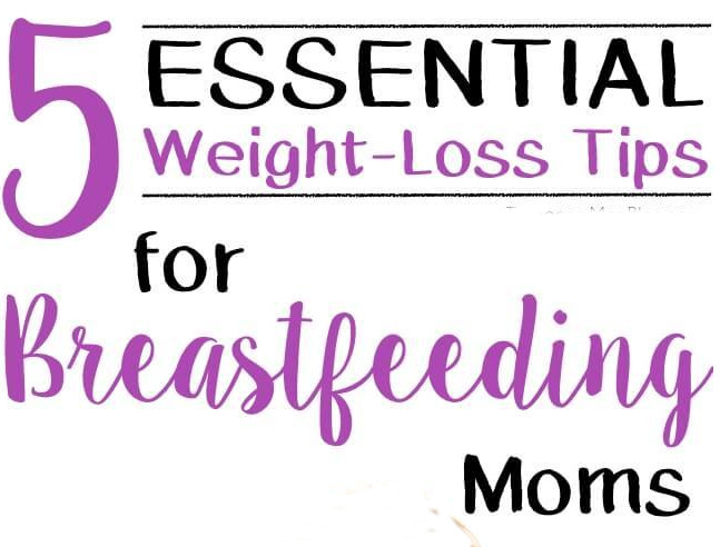 weight-loss-tips-breastfeeding-moms (1)